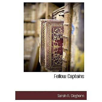 Fellow Captains by Sarah N Cleghorn - 9781140661986 Book