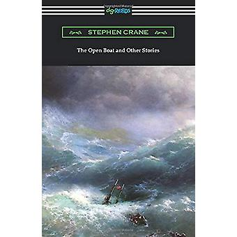 The Open Boat and Other Stories by Stephen Crane - 9781420961638 Book
