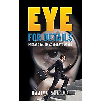 Eye for Details - Prepare to Join Corporate World by Rajiva Sharma - 9