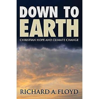 Down to Earth by Richard A Floyd - 9781498220873 Book
