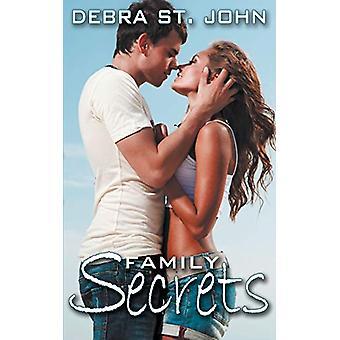 Family Secrets by Debra St John - 9781628304336 Book
