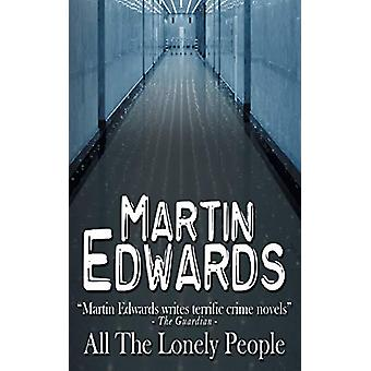 All the Lonely People by Martin Edwards - 9781782342434 Book