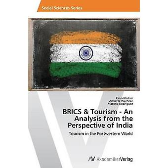Brics & Tourism - An Analysis from the Perspective of India by Kl