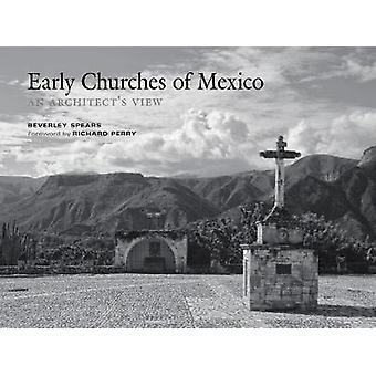 Early Churches of Mexico by Beverley Spears