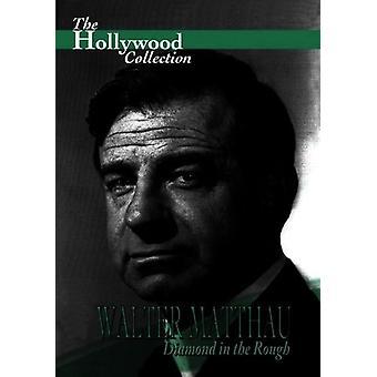 Matthau: Diamond in the Rough [DVD] USA import