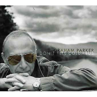 Graham Parker - Don't Tell Columbus [CD] USA import