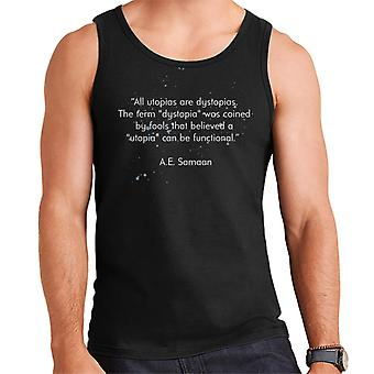 All Utopias Are Dystopias Quote Men's Vest
