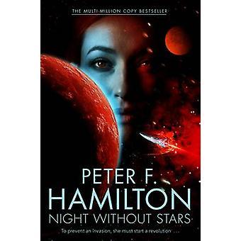 Yö ilman tähtitaivaan Peter F. Hamilton - 9780230769496 kirja