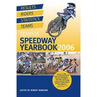 سباق الدراجات النارية Tempus الحولية-2006 من قبل روبرت بامفورد-كتاب 9780752436920