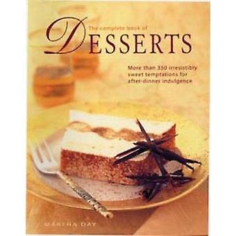 كتاب الكامل من الحلويات-أكثر من 350 إغراء لا يقاوم الحلو