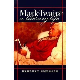 Mark Twain - uma vida literária por Everett M. Emerson - livro 9780812235166