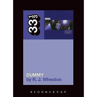 Dummy de Portishead par RJ Wheaton - livre 9781441194497