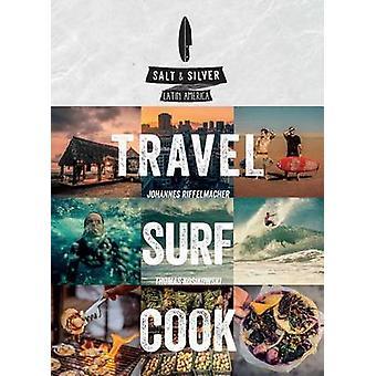 Sel & argent - voyage - Surf - Cook par Johannes Riffelmacher - Thomas