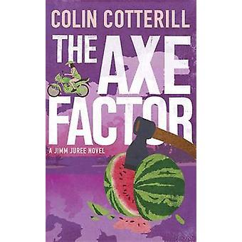 El Factor del hacha - Jimm Juree novela de Colin Cotterill - 9781780877006