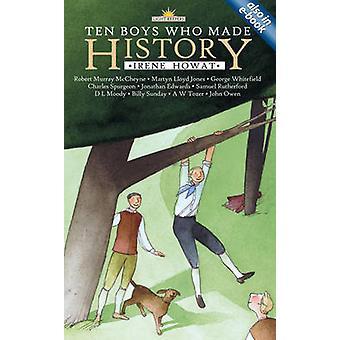 Tio pojkar som gjort historia av Irene Howat - 9781857928365 bok