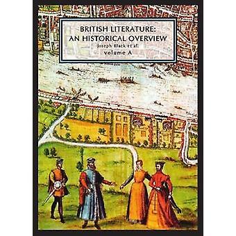 Littérature britannique - un survol historique - Volume A par Joseph L. Blac