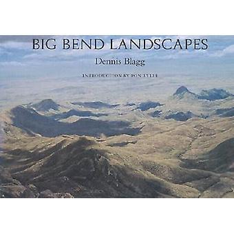 De Grandeur van West Texas - Big Bend landschappen door Dennis Blagg - 978