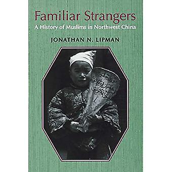 Vertrouwd Strangers: A History of moslims in het noordwesten van China (Studies op etnische groepen in China)