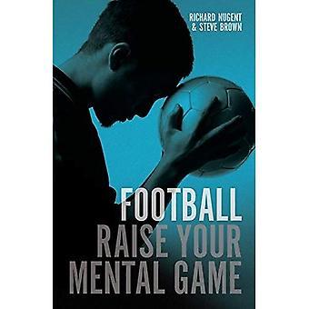 Fußball: Heben Sie Ihr mentale Spiel