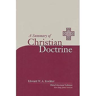 Een samenvatting van Christian Doctrine: een populaire presentatie van de leer van de Bijbel: nieuwe uitgave van de King James