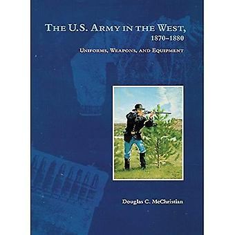 Den amerikanske hæren i vest, 1870-1880: uniformer, våpen og utstyr