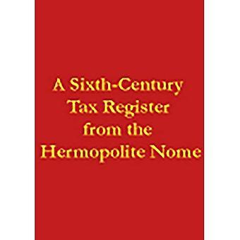 En sjette århundre skatt Register fra Hermopolite Nome