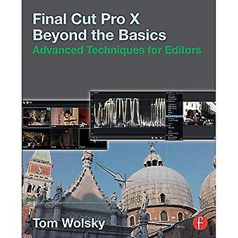 Final Cut Pro X bortom grunderna: avancerade tekniker för redaktörer