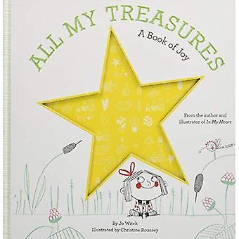 Tous mes trésors: Un livre de la joie (coeurs de plus en plus)