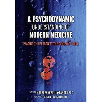 Una comprensión psicodinámica de la medicina moderna