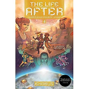 The Life After Volume 4: Exodus