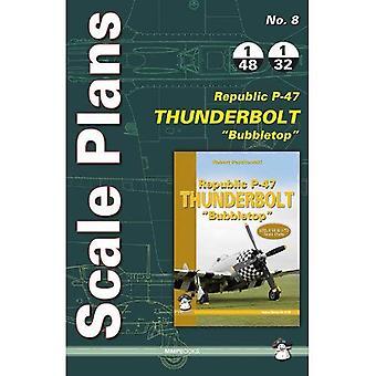 Scale Plans No. 8 Republic P-47d 'Bubbletop'