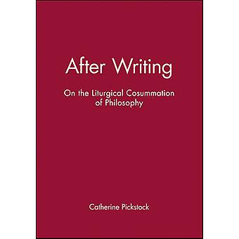After Writing by Pickstock & Catherine