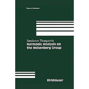 Harmonisk analyse på Heisenberg gruppen av Thangavelu & S.