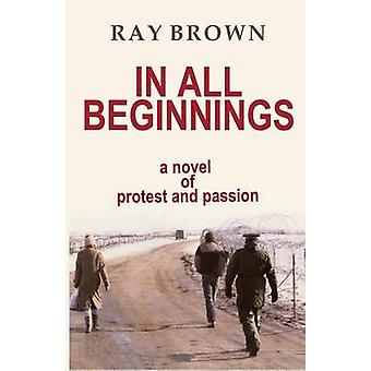 In All Beginnings by Brown & Ray
