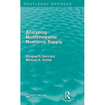 Nicht erneuerbare Ressource Versorgung durch Bohi & Douglas R. analysieren