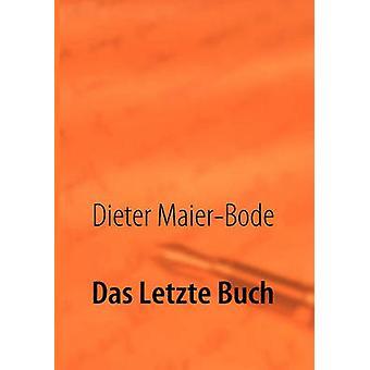 Das Letzte Buch di MaierBode & Dieter