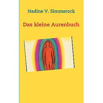Das Kleine Aurenbuch von Simmerock & Nadine V.
