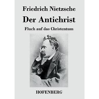 An der Antikrist af Friedrich Nietzsche