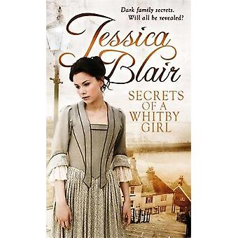 Secrets Of A Whitby Girl by Jessica Blair