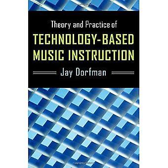Théorie et pratique de l'enseignement de la musique axée sur la technologie