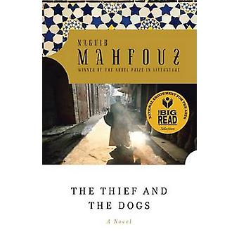 The Thief and the Dogs by Naguib Mahfouz - 9780385264624 Book