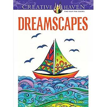 Creative Haven Dreamscapes Coloring Book by Miryam Adatto - 978048649