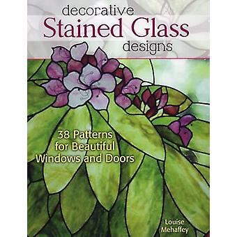 Decorative Stained Glass Designs - 38 Patterns for Beautiful Windows a