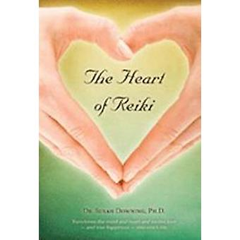 The Heart of Reiki by Susan Downing - 9780940676961 Book