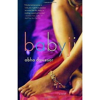 Babyji by Abha Dawesar - 9781400034567 Book
