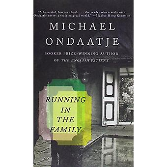 Running in the Family by Michael Ondaatje - 9781613838228 Book