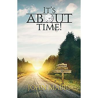 It's About Time! by John Mabbs - 9781786931603 Book