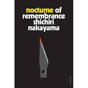 Nocturne of Remembrance by Shichiri Nakayama - 9781942993520 Book