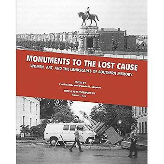 Monumenten aan de verloren oorzaak: vrouwen, kunst, en de landschappen van zuidelijk geheugen
