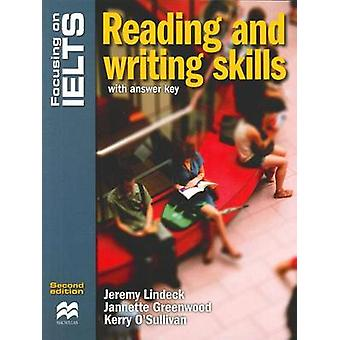 Focusing on IELTS - Reading and Writing Skills Reader (2nd edition) by